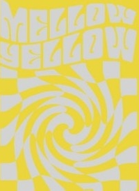they call you mellow yellow