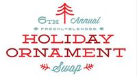 freshlyblended Holiday Ornament Swap 2011